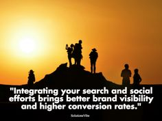 """""""Integrating your search and social efforts brings better brand visibility and higher conversion rates.""""  #solutionsvibe #digitalmedia #whitelabelseo #online #marketing #services #US #seoservices  #unitedstates #SEO"""