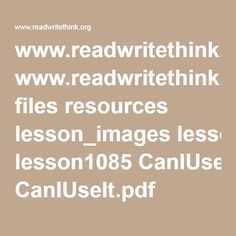 www.readwritethink.org files resources lesson_images lesson1085 CanIUseIt.pdf