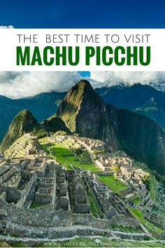 When is the best time to visit Machu Picchu? This article has detailed information on Machu Picchu weather and everything you need to know to plan your perfect trip to the famous Inca Ruins in Peru. Click for more information.