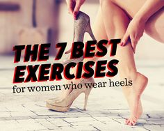 The 7 Best Exercises for Women Who Wear Heels You'll love these feel-good moves if you wear pumps all day long. When you wear heels, the lifting of your ankle puts your calf muscle in a shortened position. This can lead to pain in your ankles or knees. Fitness Motivation, Fitness Tips, Health Fitness, Women's Health, Fitness Men, Yoga, Pilates, Heel Pain, Foot Pain