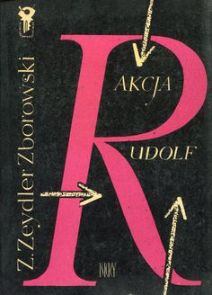 """""""Akcja Rudolf"""" Zygmunt Zeydler Zborowski Cover by Janusz Grabiański (Grabianski)…"""