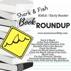 Shark & Fish Books to Read with Kids {Roundup} – Knot Sew Scribbly
