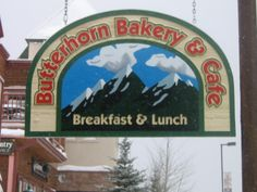 Butterhorn Bakery and Cafe, Frisco, CO. Go here. Great food. Homey atmosphere. Excellent service. Kevin Costner's favorite restaurant when he's in town