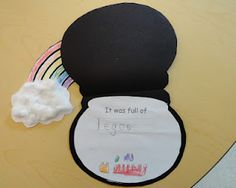 I found Lucky's pot at the end of the rainbow but there was no gold in it...writing activity.