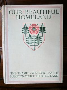 Our Beautiful Homeland Two volumes colour plates in each volume. Hampton Court, Windsor Castle, Homeland, The Hamptons, Plates, Colour, Books, Beautiful, Licence Plates