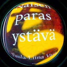 Kirjakaapin kummitus: Tuula-Liina Varis: Naisen paras ystävä