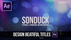 After Effects Tutorial: Design Beautiful Motion Titles