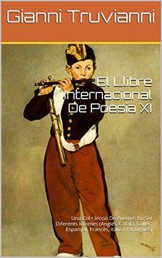 El Llibre Internacional De Poesia XI: Una Col • le…