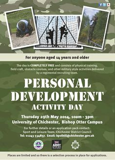 Personal Development Activity Day - The day is free and consists of physical training, and activities delivered by a regimental recruiting team.
