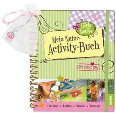 Mein Natur-Activity-Buch: Girls for Nature von Bärbel Oftring http://www.amazon.de/dp/3897776480/ref=cm_sw_r_pi_dp_9zBdwb1RS8BAA