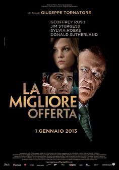 The Best Offer poster. See the movie photo now on Movie Insider. Donald Sutherland, Epic Movie, See Movie, Giuseppe Tornatore, Cinema Posters, Movie Posters, Mystery Film, Be With You Movie, Recent Movies