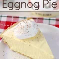 Your holiday won't be complete without this No-Bake Eggnog Pie! It'll become a family-favorite!