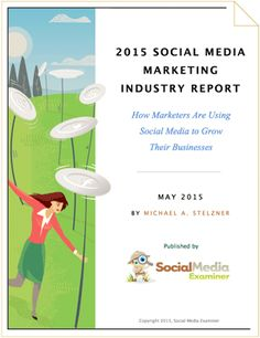 2015 Social Media Marketing Industry Report Social Media Examiner In this free report, you'll discover:  What social platforms marketers will focus on in the future, The top social media questions marketers want answered, How much time marketers invest with social media activities, The top benefits of social media marketing and how time invested affects results, The most common forms of content for social media marketing and much more!