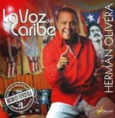 La voz del Caribe - Herman Olivera