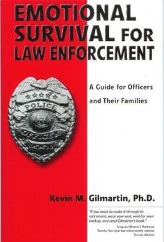 This book was referred to me by a massage client... Cheers, Yvonne Emotional survival for law enforcement: A guide for officers and their families by Gilmartin, Kevin M published by E-S Press Paperback null http://www.amazon.com/dp/B008BX1FMA/ref=cm_sw_r_pi_dp_QznIub02HQ2E7