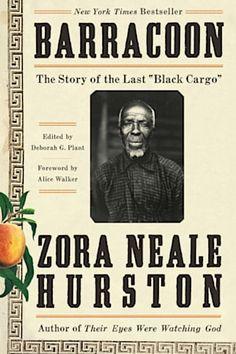 "Zora Neale Hurston, Barracoon: The Story of the Last ""Black Cargo ."" (Amistad, Zora Neale Hurston is known for her award-winnin. Alice Walker, Howard University, Vigan, Langston Hughes, Alabama, New Books, Good Books, Books To Read, Middle Passage"
