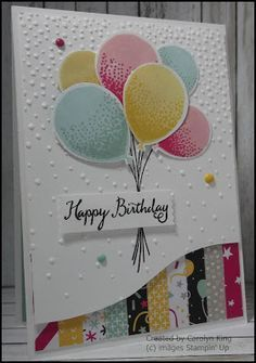 SU! Balloon Celebration stamp set, Balloon Bouquet Punch and It's My Party Designer Series Paper - Carolyn King