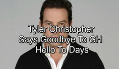 General Hospital Spoilers: Tyler Christopher Says Thank You and Goodbye to GH, Hello to Days of Our Lives!