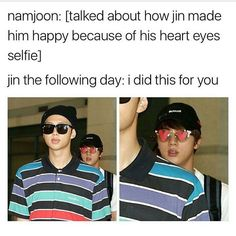 When your trying to get Oppa (well, Jin is older...) to notice you...