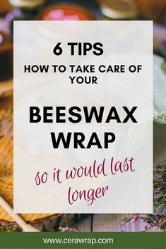 How to take care of your beeswax wrap so it lasts longer? Learn six simple tips that will help you prolong your beeswax wrap's life. Click through to learn more about the care and uses! Diy Beeswax Wrap, Bees Wax Wraps, Bees Wax Wrap Diy, Reusable Food Wrap, Reusable Things, Furoshiki, Green Living Tips, Take Care Of Yourself, Zero Waste