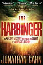 The Harbinger: The Ancient Mystery That Holds the Secret of America's Future [Book]  A must read for every believing American.