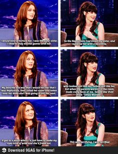 "Emily Deschanel and Zooey Deschanel :) Oh my gosh, I'm dying! Soo funny! ""This was terrifying. I was terrified."" Poor Zooey!"