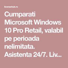 Cumparati Microsoft Windows 10 Pro Retail, valabil pe perioada nelimitata. Asistenta 24/7. Livrare in 10 minute