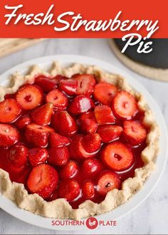 Fresh Strawberry Pie is the dessert all your guests will raving about. Easy Pie Recipes, Tart Recipes, Baking Recipes, Baking Pies, Pastries Recipes, Dessert Aux Fruits, Pie Dessert, Dessert Recipes, Fresh Fruit Desserts
