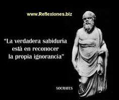 '' True wisdom is to recognize your own ignorance ''   Socrates