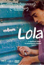 Lola (1989) - IMDb Directed by Maria Novaro Mexico #52FilmsByWomen