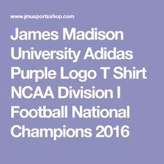 James Madison University Adidas Purple Logo T Shirt NCAA Division I Football National Champions 2016 James Madison University, Athletic Women, Workout Shorts, Champion, Football, Division, T Shirt, Adidas, Logo