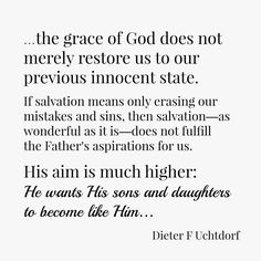 On of my favorite Preach My Gospel quotes! Grace Quotes, Gospel Quotes, Lds Quotes, Uplifting Quotes, Inspirational Quotes, Daughter Of God, Daughters, Sons, Church Quotes