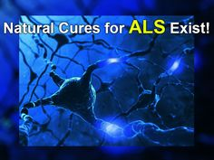 If you, or someone you know has ALS, PLEASE read this article and watch the short video attached! It may be the most important thing you ever do! ALS Does NOT Have to Be a Death Sentence! There are Natural Cures for ALS, and the People who have REVERSED the Disease are the PROOF! http://www.onlineholistichealth.com/als-does-not-have-to-be-a-death-sentence/