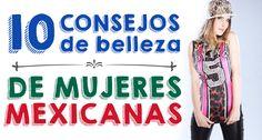 Los 10 secretos de belleza que esconden las Mexicanas | Decoración de Uñas - Manicura y Nail Art