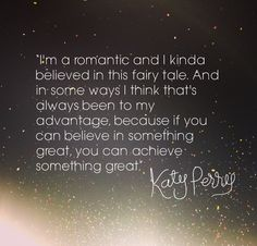 katy perry quote ~