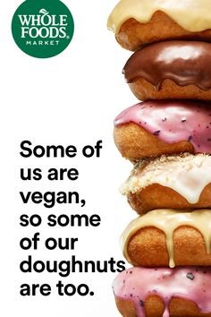 Some of us are vegan, so some of our doughnuts are too.  Everyone deserves something sweet. #Doughnuts #MakesMeWhole