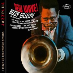 Digitally remastered two-fer containing a pair of albums from the Jazz great on one CD: Dizzy On The French Riviera and New Wave! These LPs mark the great trumpeter's first incursions into the realm o