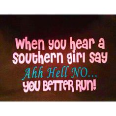Proud southern girl!