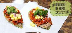 Huarache de Nopal al Pastor - Chef Oropeza
