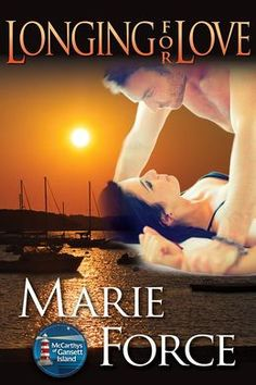 Longing for Love, McCarthys of Gansett Island, Book 7 By Marie Force