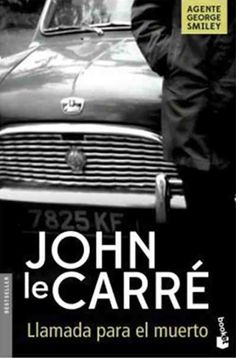 Buy Llamada para el muerto by John le Carré, Nieves Morón González and Read this Book on Kobo's Free Apps. Discover Kobo's Vast Collection of Ebooks and Audiobooks Today - Over 4 Million Titles! George Smiley, James Ellroy, Dashiell Hammett, Thomas Harris, Gabriel Garcia Marquez, Horror, Arthur Conan Doyle, Agatha Christie, Book Cover Design