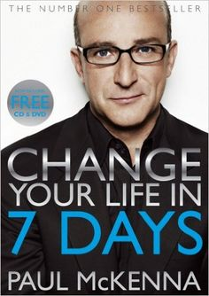 Change Your Life In Seven Days (Book & DVD): Amazon.co.uk: Paul McKenna: 9780593066614: Books