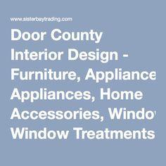 Award Winning Interior Designthe Premier Furniture And Design Studio In Door County