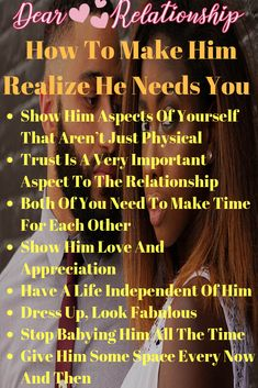 how to make him realize he needs you