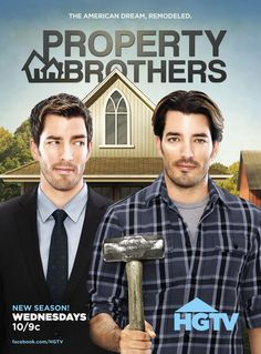 PROPERTY BROTHERS with Drew and Jonathan Scott (First aired in 2011)