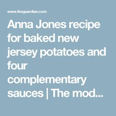 Anna Jones recipe for baked new jersey potatoes and four complementary sauces | The modern cook | Life and style | The Guardian