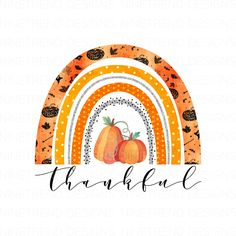 Thankful Pumpkin Fall PngRainbow Fall Sublimation Designs   Etsy