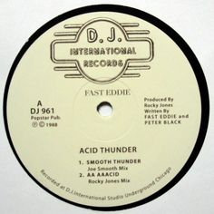 "Fast Eddie - Acid Thunder 12"" DJ International Records ‎– DJ 961"