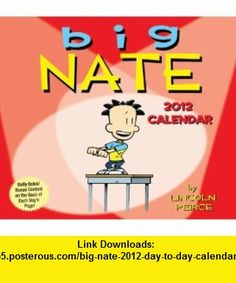 Big Nate 2012 Day-to-Day Calendar (9781449410957) LLC Andrews McMeel Publishing, Lincoln Peirce , ISBN-10: 1449410952  , ISBN-13: 978-1449410957 ,  , tutorials , pdf , ebook , torrent , downloads , rapidshare , filesonic , hotfile , megaupload , fileserve