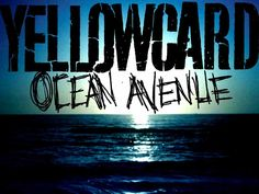 ~Ocean Avenue~Yellowcard~